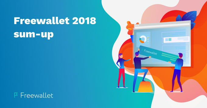 Freewallet Year End Results 2018
