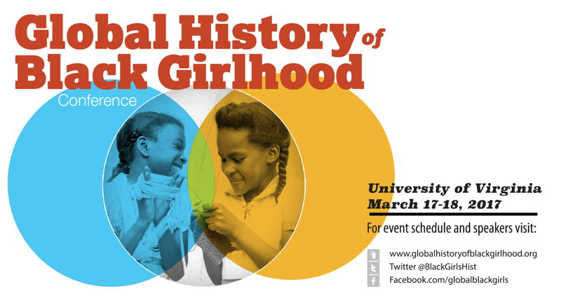 History of Black Girlhood Conference
