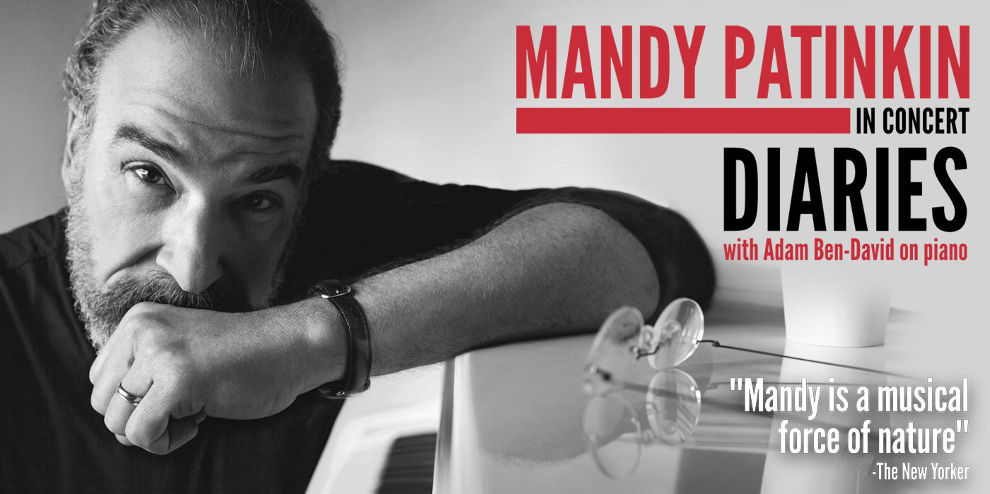 Mandy Patinkin in Concert at the Shubert Theatre