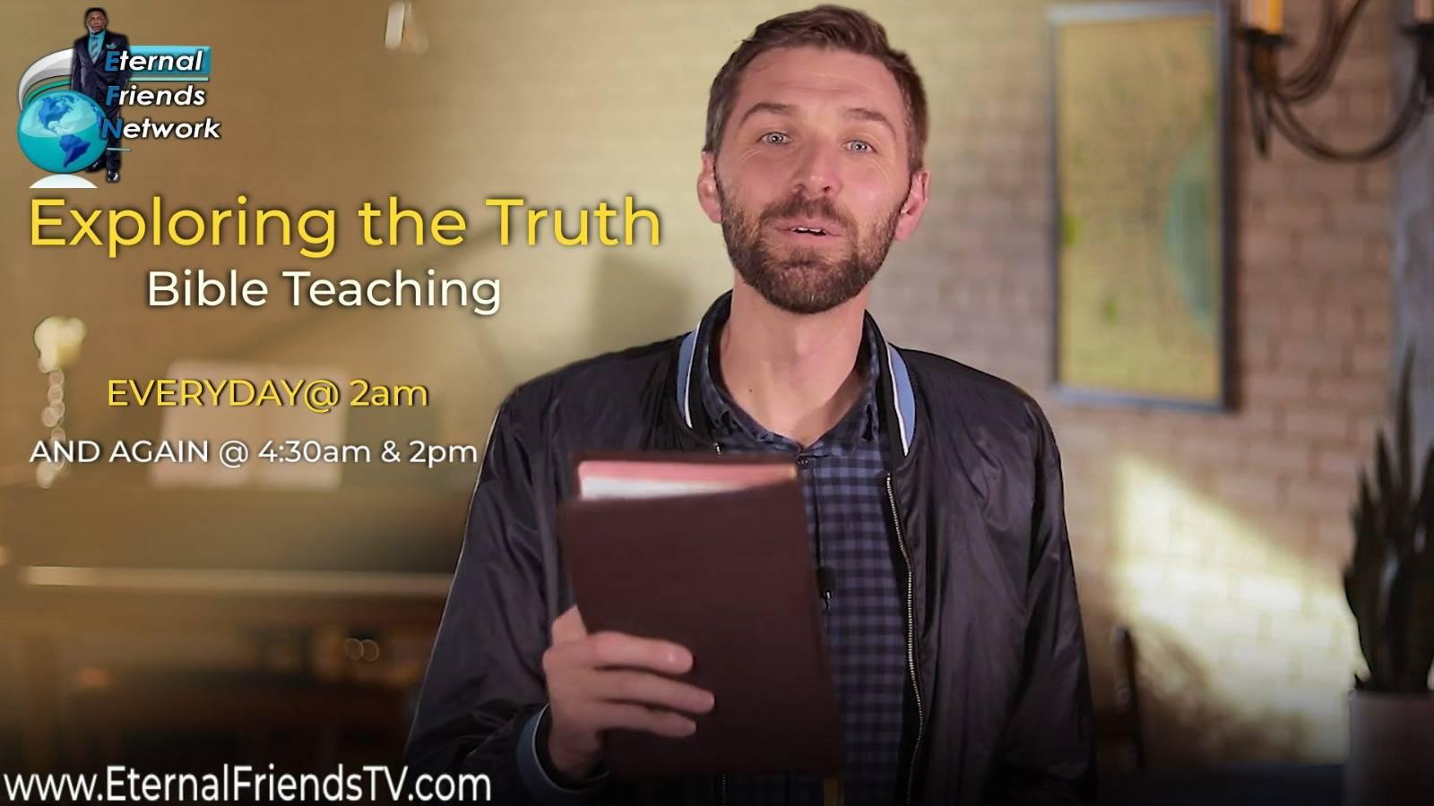 Exploring the Truth Bible Teaching