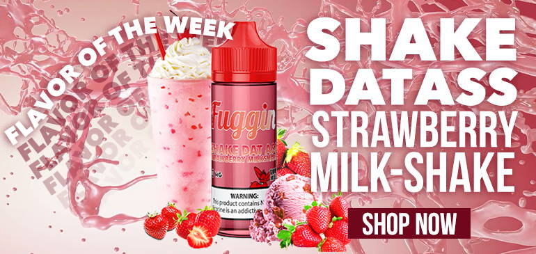 https://fugginvapor.com/products/shake-dat-ass