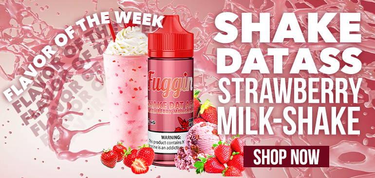 https://fugginvapor.com/products/shake-dat-ass