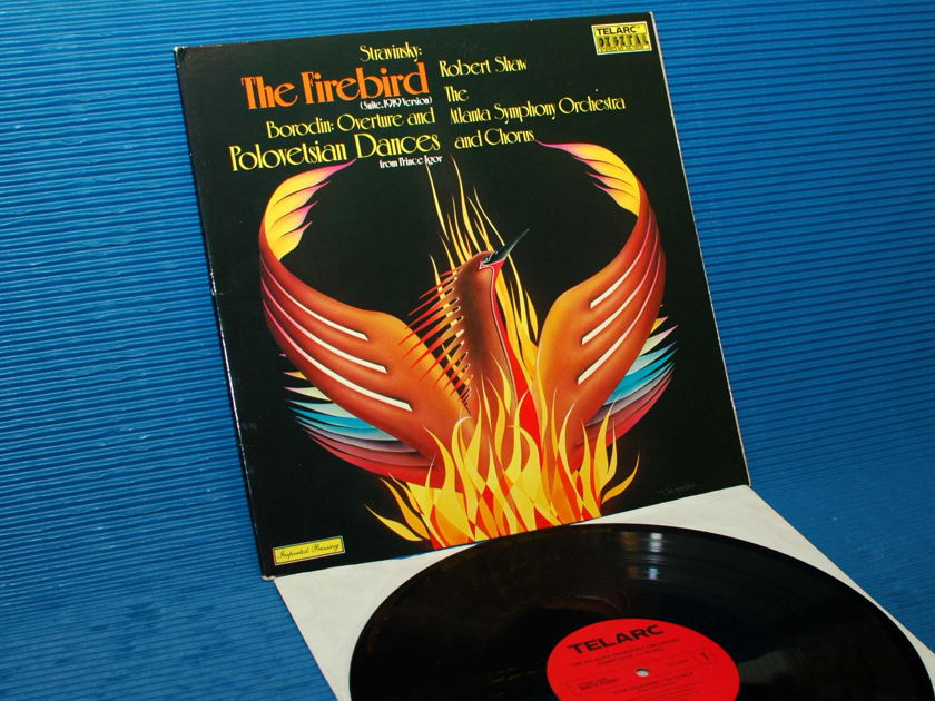 "STRAVINSKY / Shaw  - ""The Firebird"" -  Telarc 1978 German Pressing"
