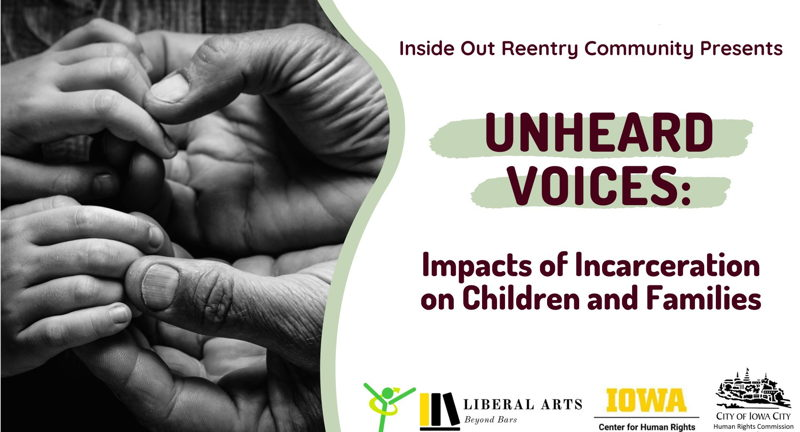 Unheard Voices: Impacts of Incarceration on Children and Families