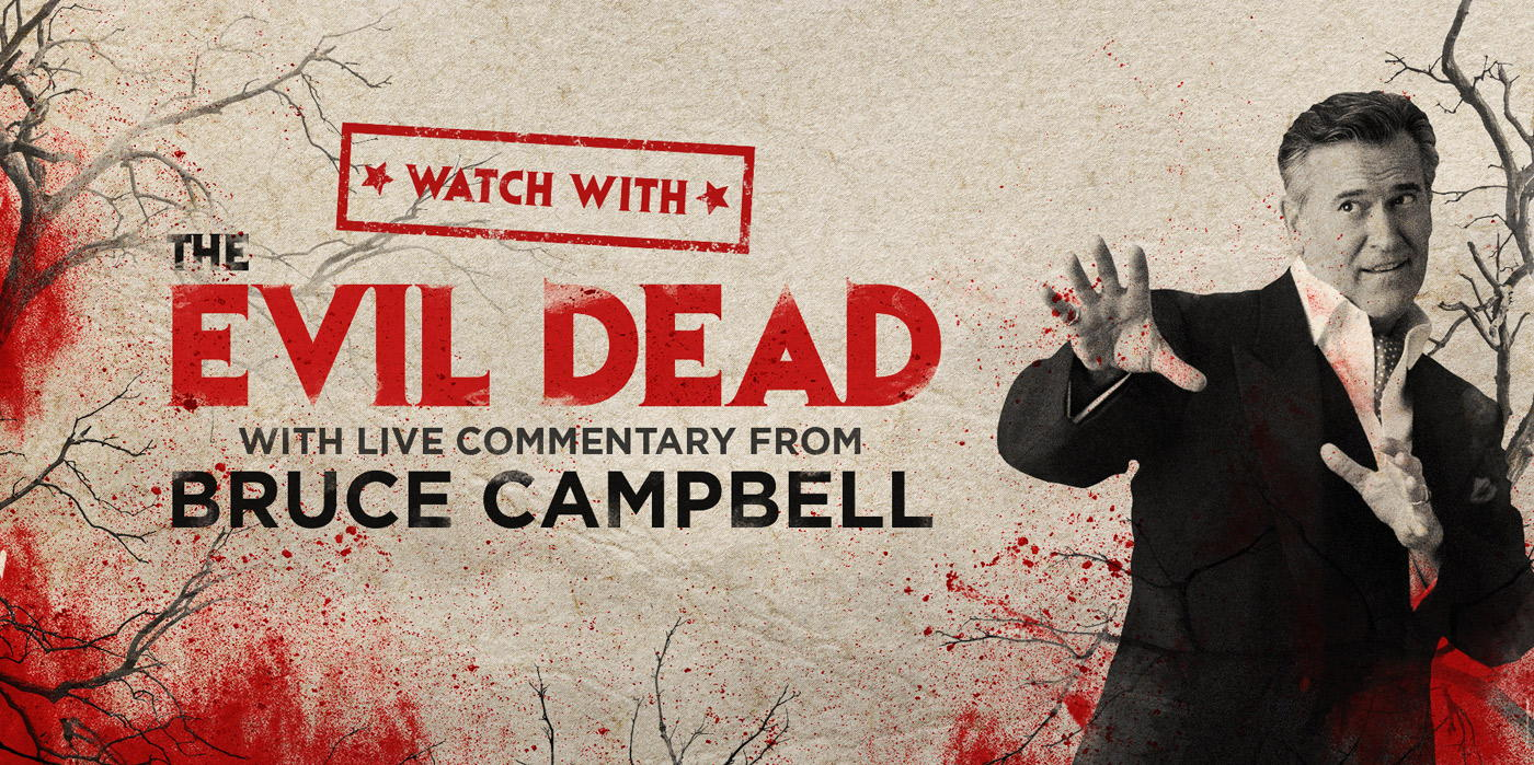 Evil Dead Watch Party: with Bruce Campbell at the Shubert Theatre