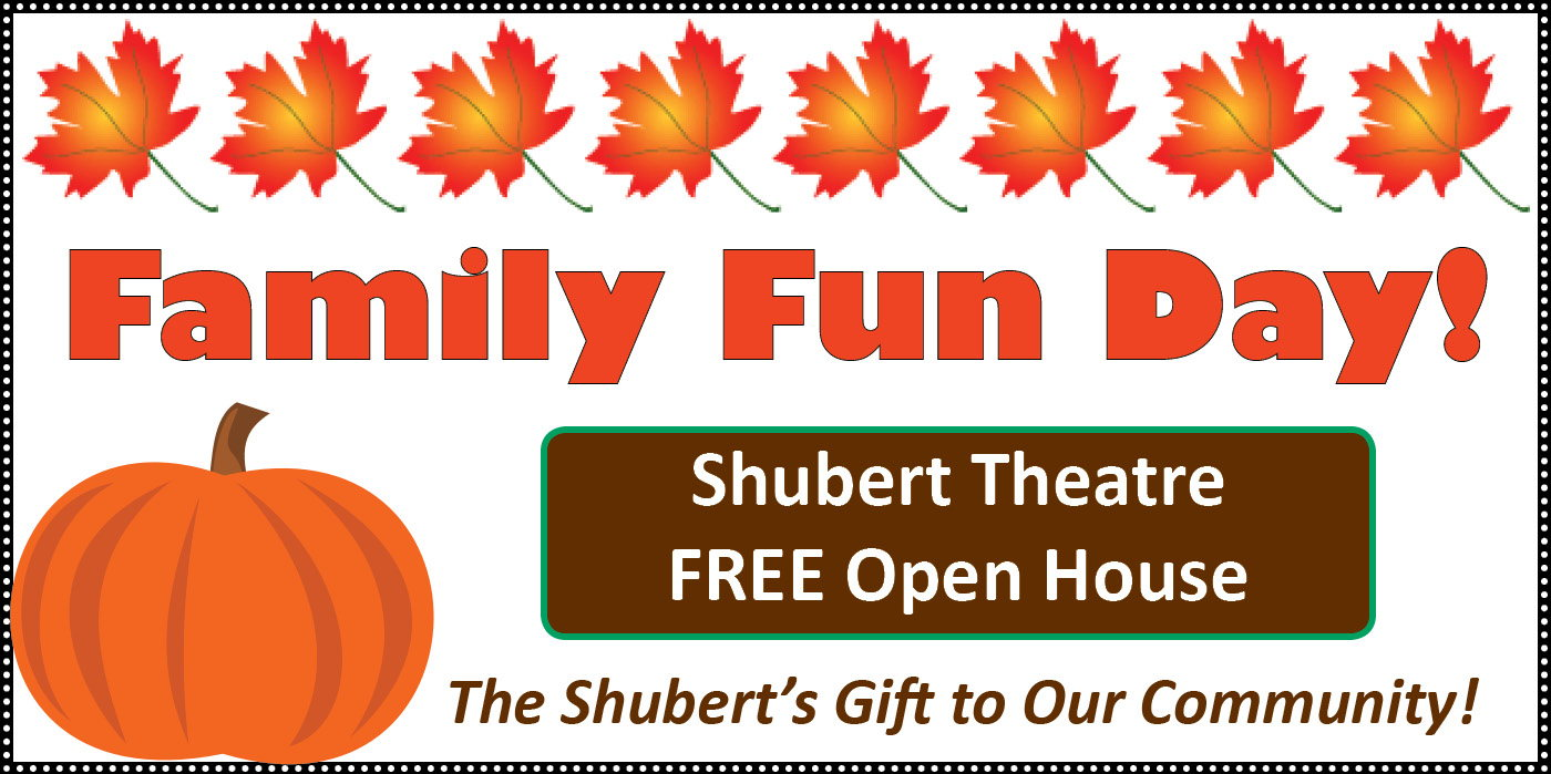 Free Family Fun Day at the Shubert Theatre