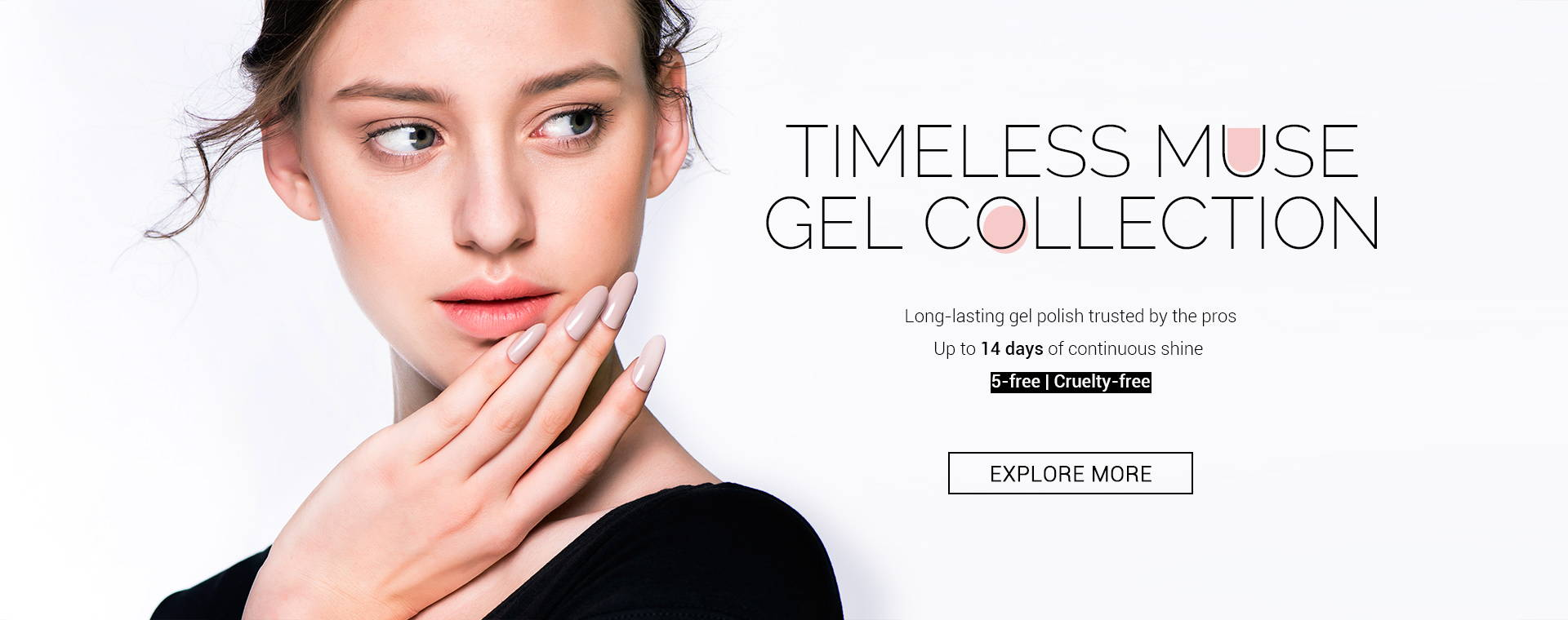 Timeless muse gel collection