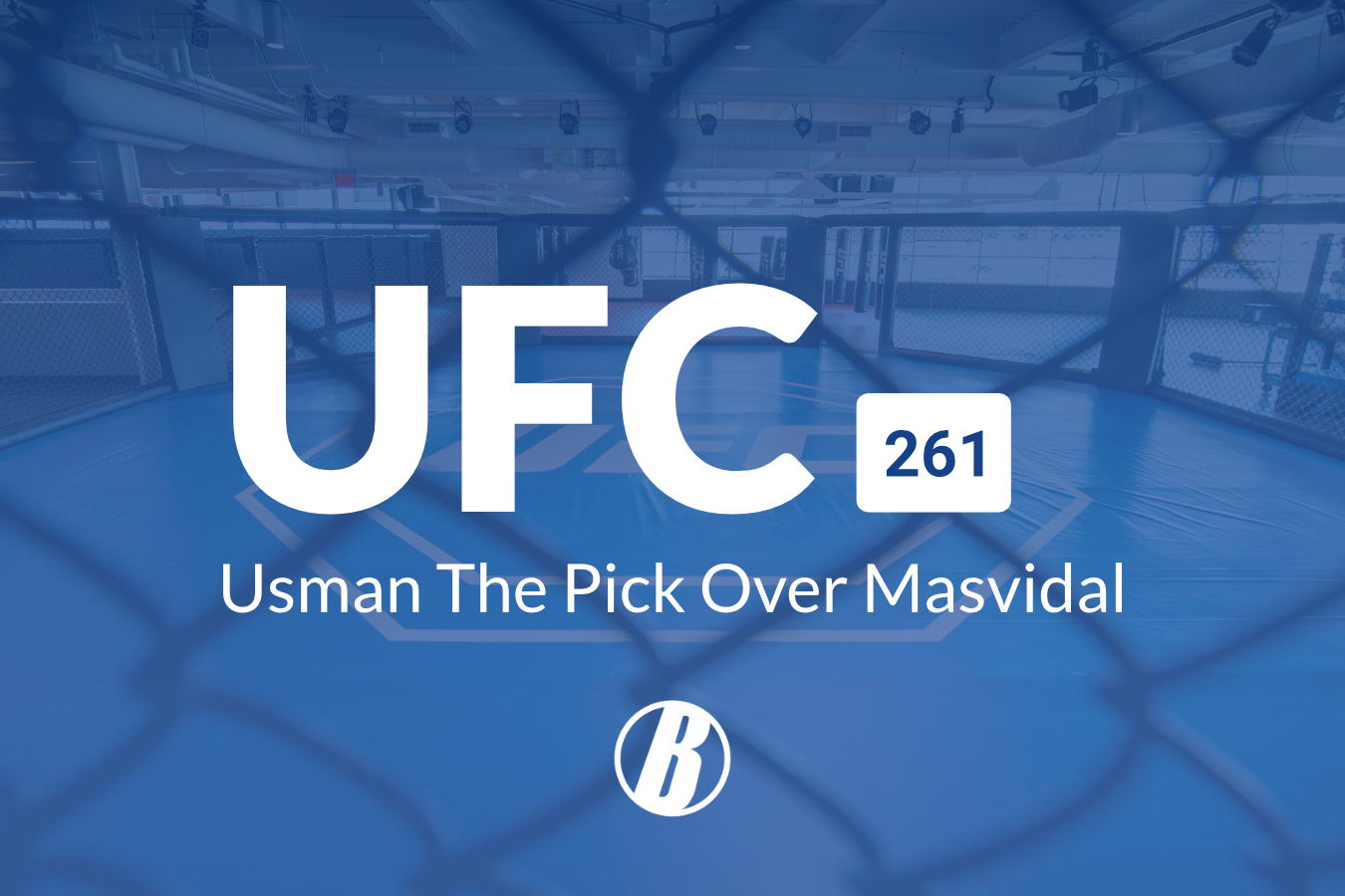 UFC 261: Usman The Pick Over Masvidal