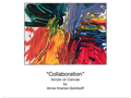 """Collaboration"" Painting by Annie Kramer-Golinkoff"