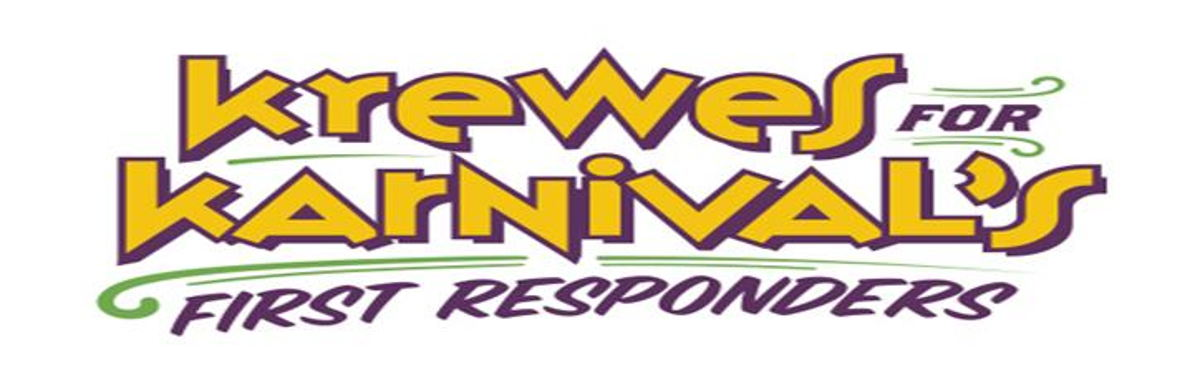 Friends in Need: Krewes for Karnival's First Responders