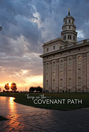 """Poster of the Nauvoo Temple facing a sunset. Text reads: """"Keep on the Covenant Path""""."""