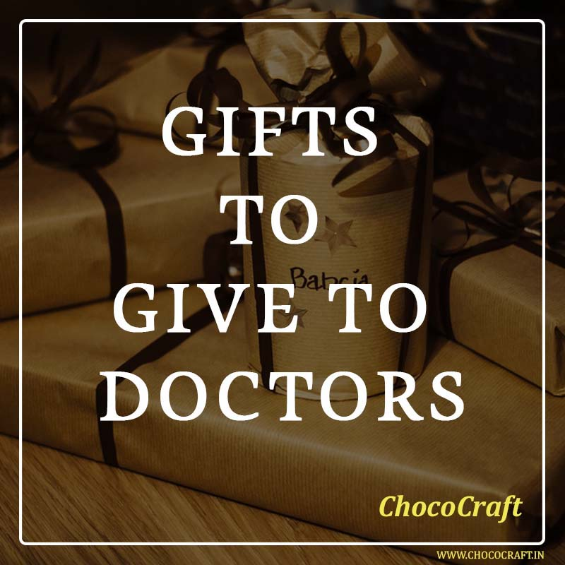 Gifts to give to Doctors
