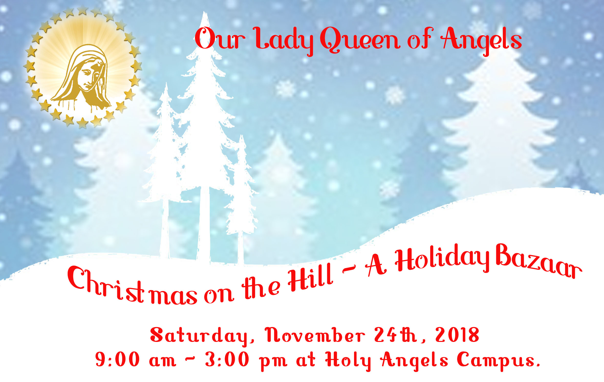 Our Lady Queen of Angels Christmas on the Hill – A Holiday Bazaar