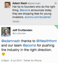 Adam Nash posted a Tweet showing his love of Acorns for slashing fees for young investors
