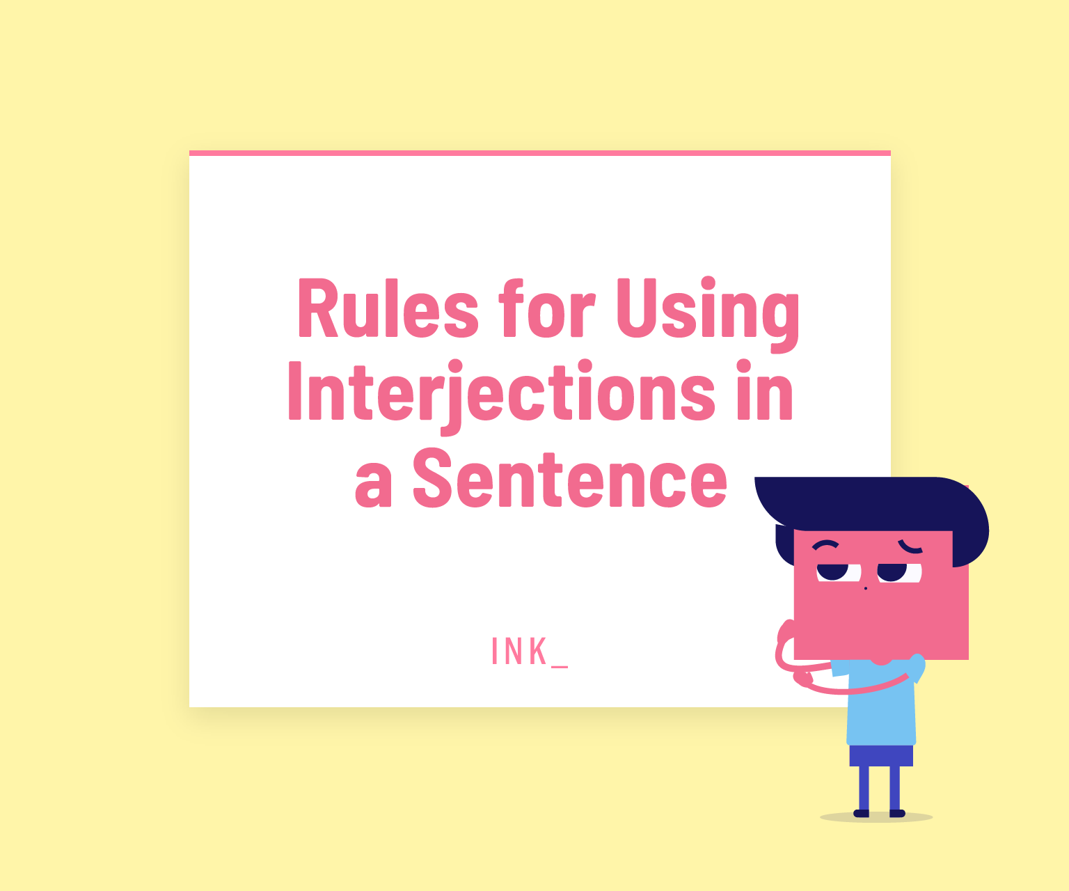Rules for using interjections in a sentence