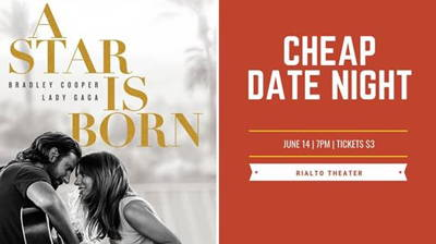 Cheap Date Night - A Star Is Born