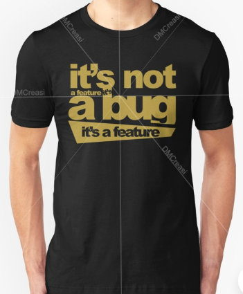 Programmer T-shirt: Bug Or Feature ?