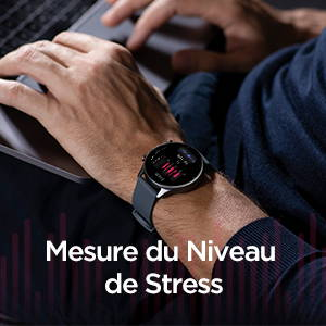 Amazfit GTR 2e - Mesure du Niveau de Stress