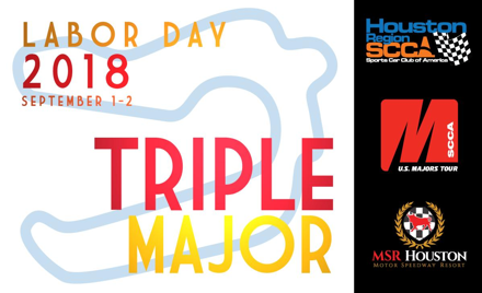 Labor Day Triple Major by Houston Region SCCA