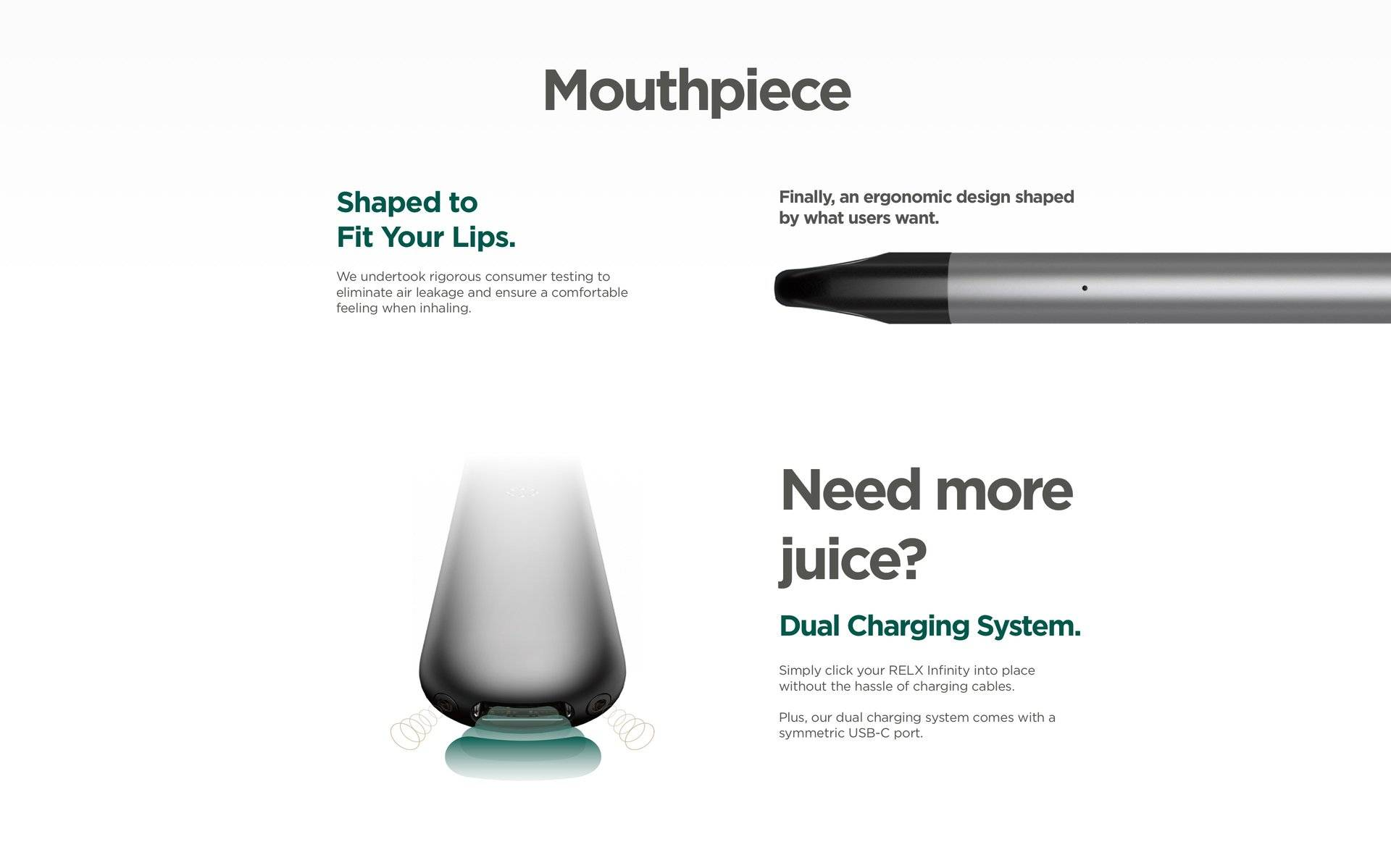 RELX devices are shaped to fit your lips.