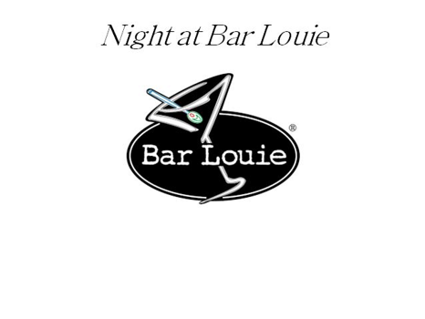 Night at Bar Louie