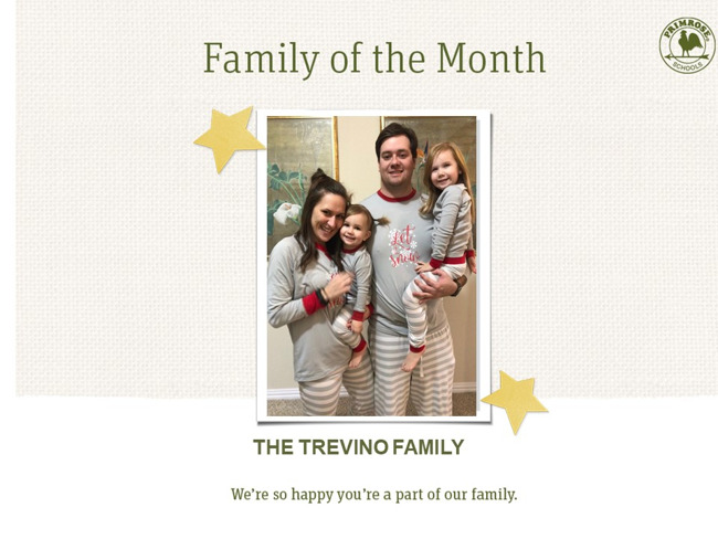 Congratulations Trevino Family on being our August Family of the Month!