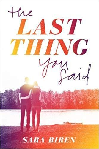 Cover for The Last Thing You Said by Sara Biren