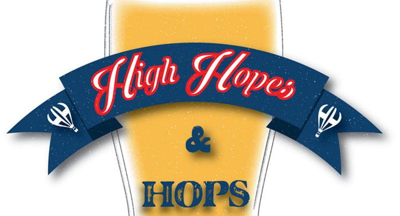 High Hopes & Hops