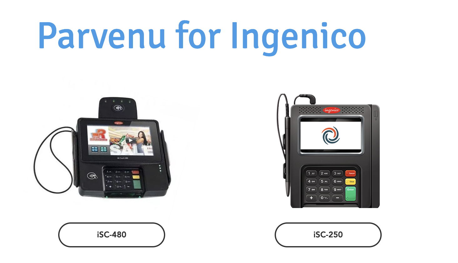 Parvenu | Parvenu's Back-to-Back Launches for Ingenico Devices!