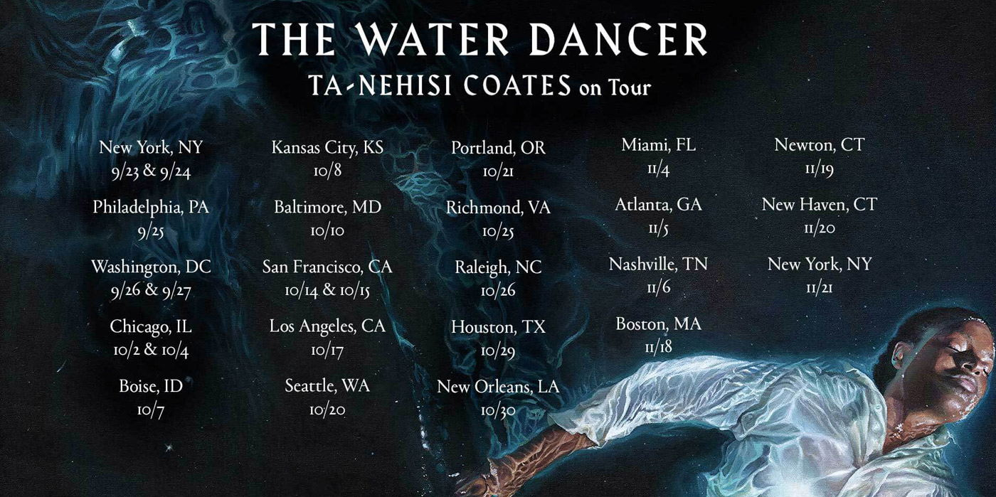 Ta-Nehisi Coates presents The Water Dancer at the Shubert Theatre
