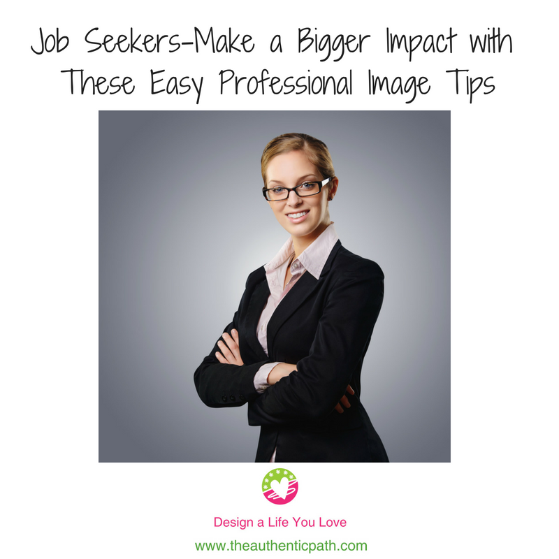 Job Seekers-Make a Bigger Impact with These Easy Professional Image Tips.png