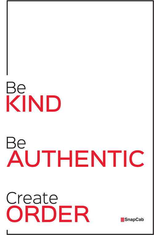 SnapCab values graphic that includes be kind, be authentic and create order
