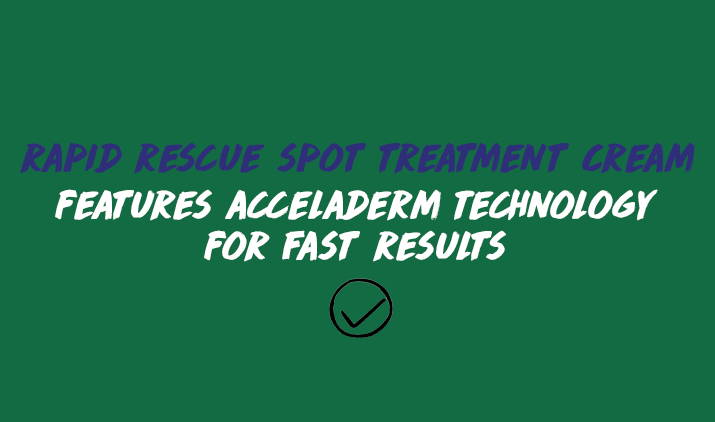 rapid rescue spot treatment cream features acceladerm technology for fast results