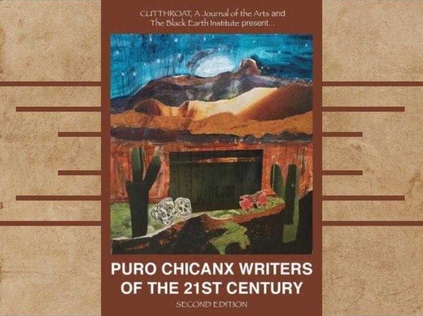 Puro Chicanx: Writers of the 21st Century