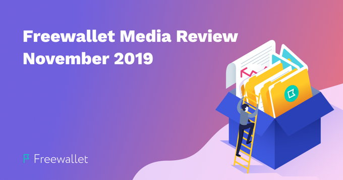 Freewallet Media Review October – November 2019