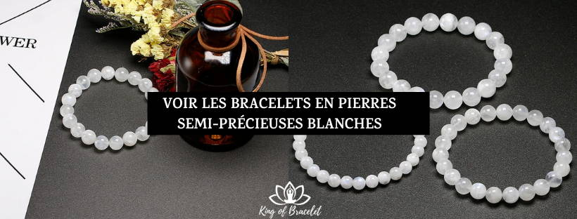 Bracelets Pierres Blanches - King of Bracelet
