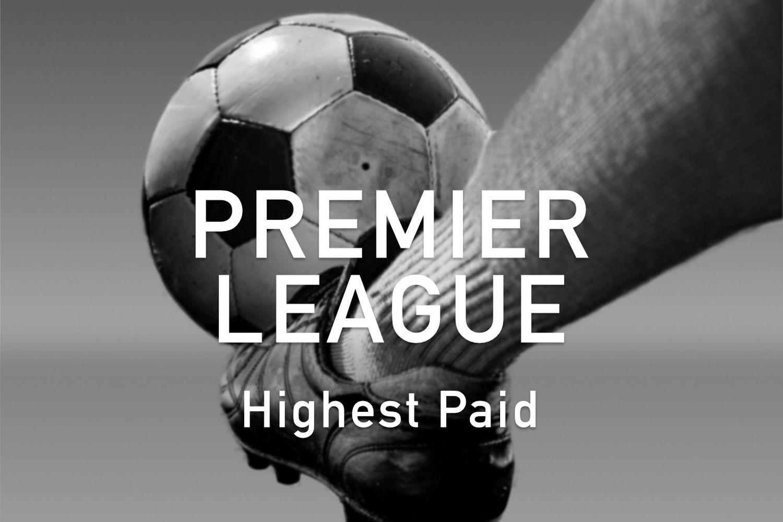 Highest Paid Premier League Players