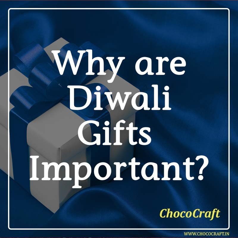 Why are Diwali Gifts important?