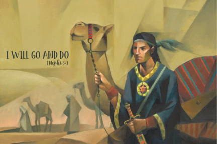 """Poster of abstract art depicting Nephi from The Book of Mormon. Text reads: """"I will go and do. 1 Nephi 3:7""""."""