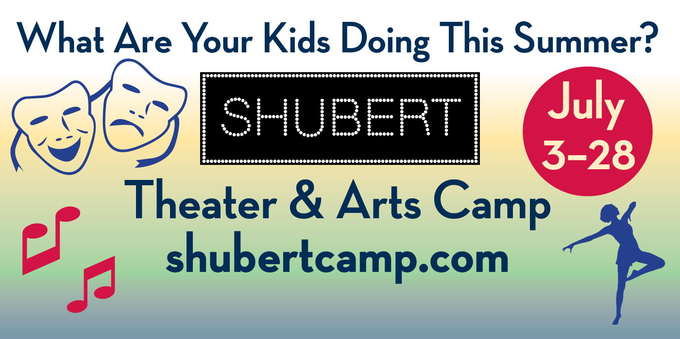 Shubert Summert Theater & Arts Camp