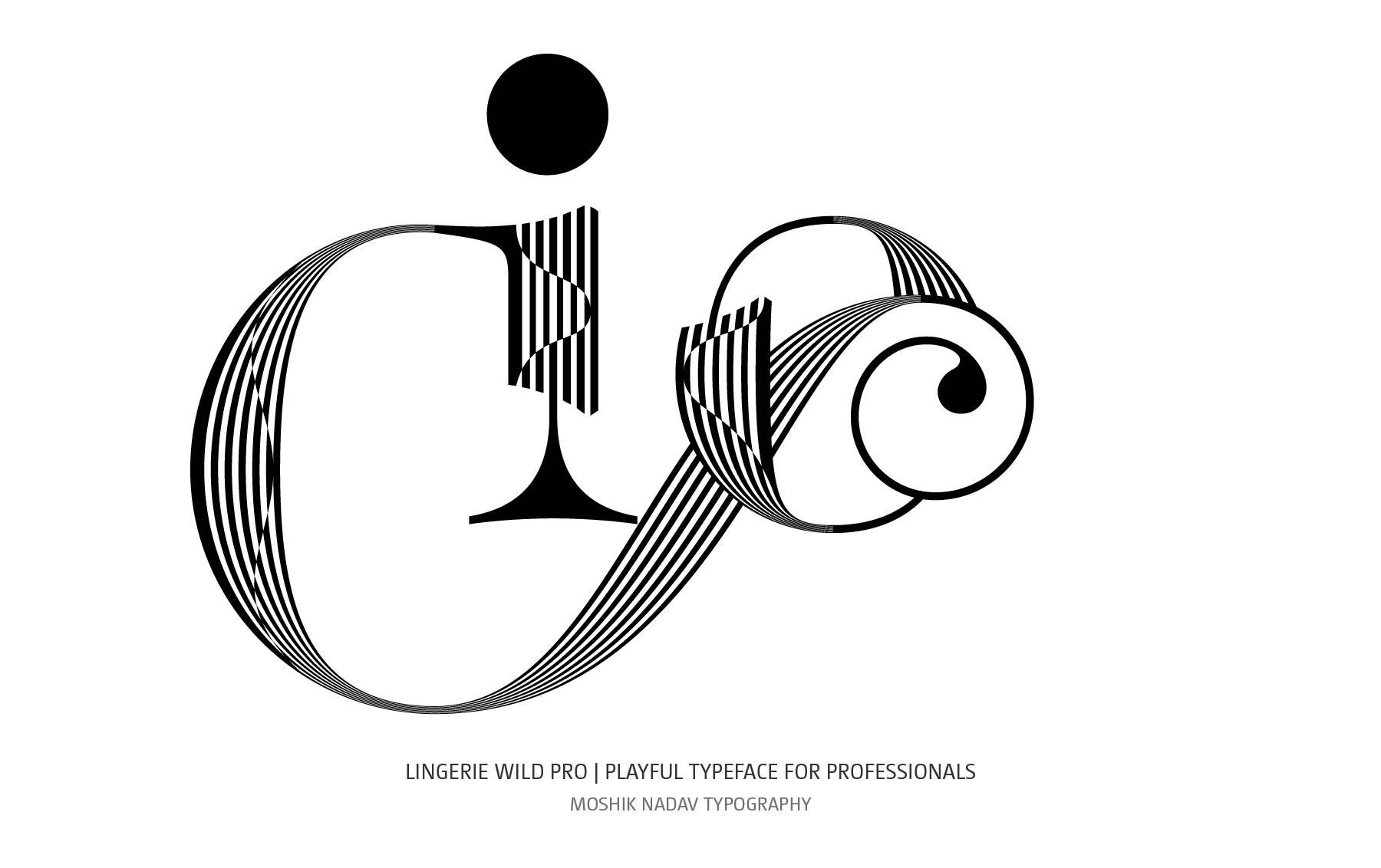 Io sexy ligatures designed with Lingerie Wild Pro Typeface