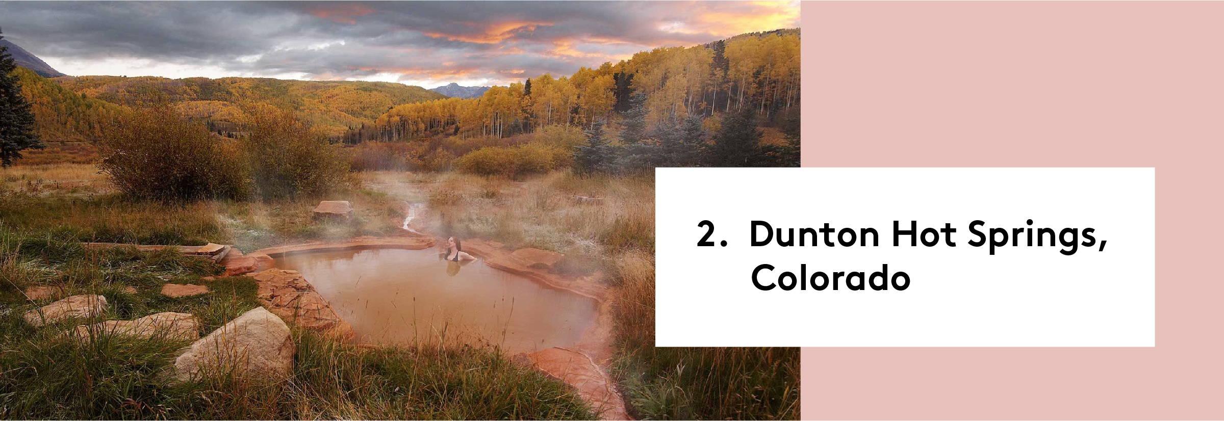 2. Dunton Hot Springs, Colorado
