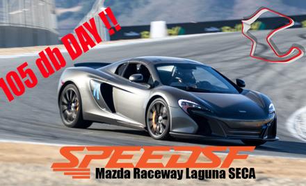 105 db Speed SF - Mazda Raceway Laguna Seca