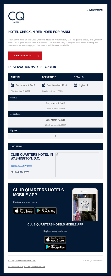 This email encourages the guest to sign up for the Club Quarters app. A similar email is sent prior to the guest's check-out.