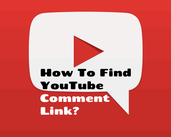 How To Find YouTube Comment Link/URL?
