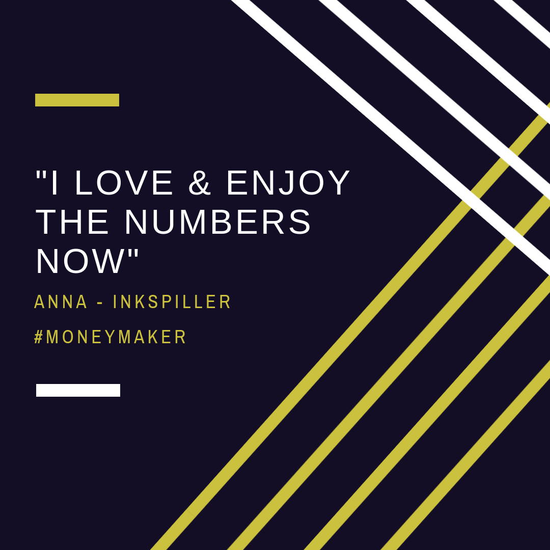 I love and enjoy the numbers now says Anna from Inkspiller - Client at Annette & Co. Chartered Accountant