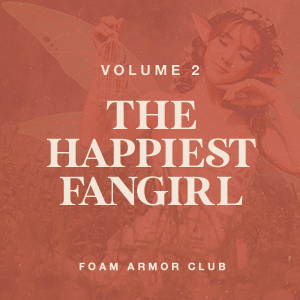 VOL. 2 - THE HAPPIEST FANGIRL PLAYLIST