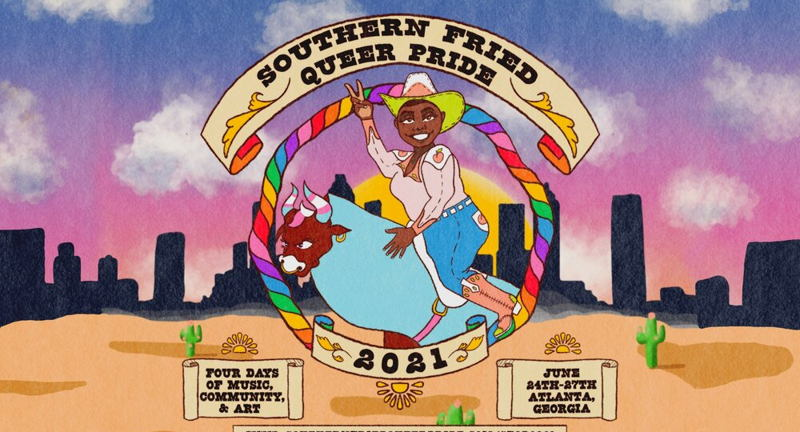 Southern Fried Queer Pride 2021 Festival!