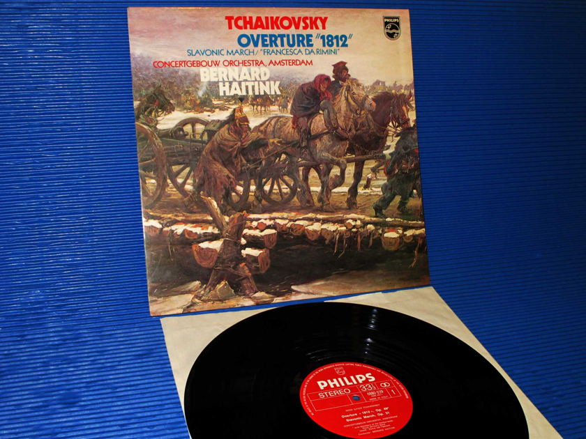 """TCHAIKOVSKY/Haitink -  - """"1812 Overture"""" - Philips Italy 1978 1st pressing"""
