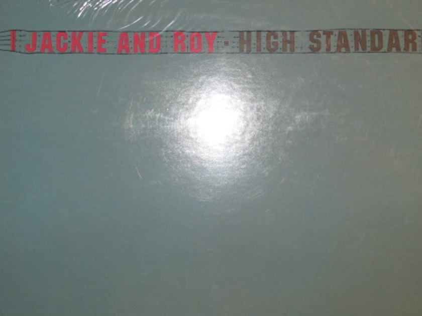 JACKIE AND ROY - HIGH STANDARDS SEALED